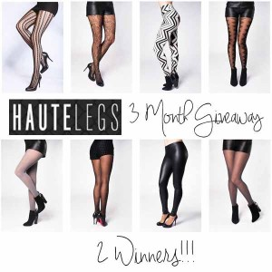 Haute Legs 3 Month Giveaway