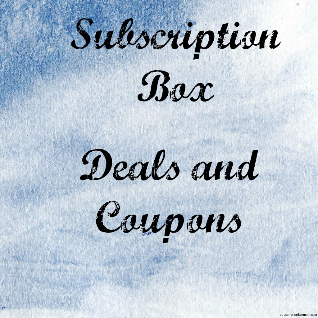 Subscription Box Deals and Coupons