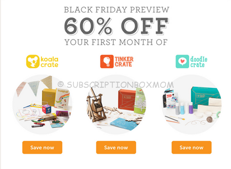 Black Friday Preview Kiwi Crate, Koala Crate, Tinker Crate, Doodle Crate Coupon