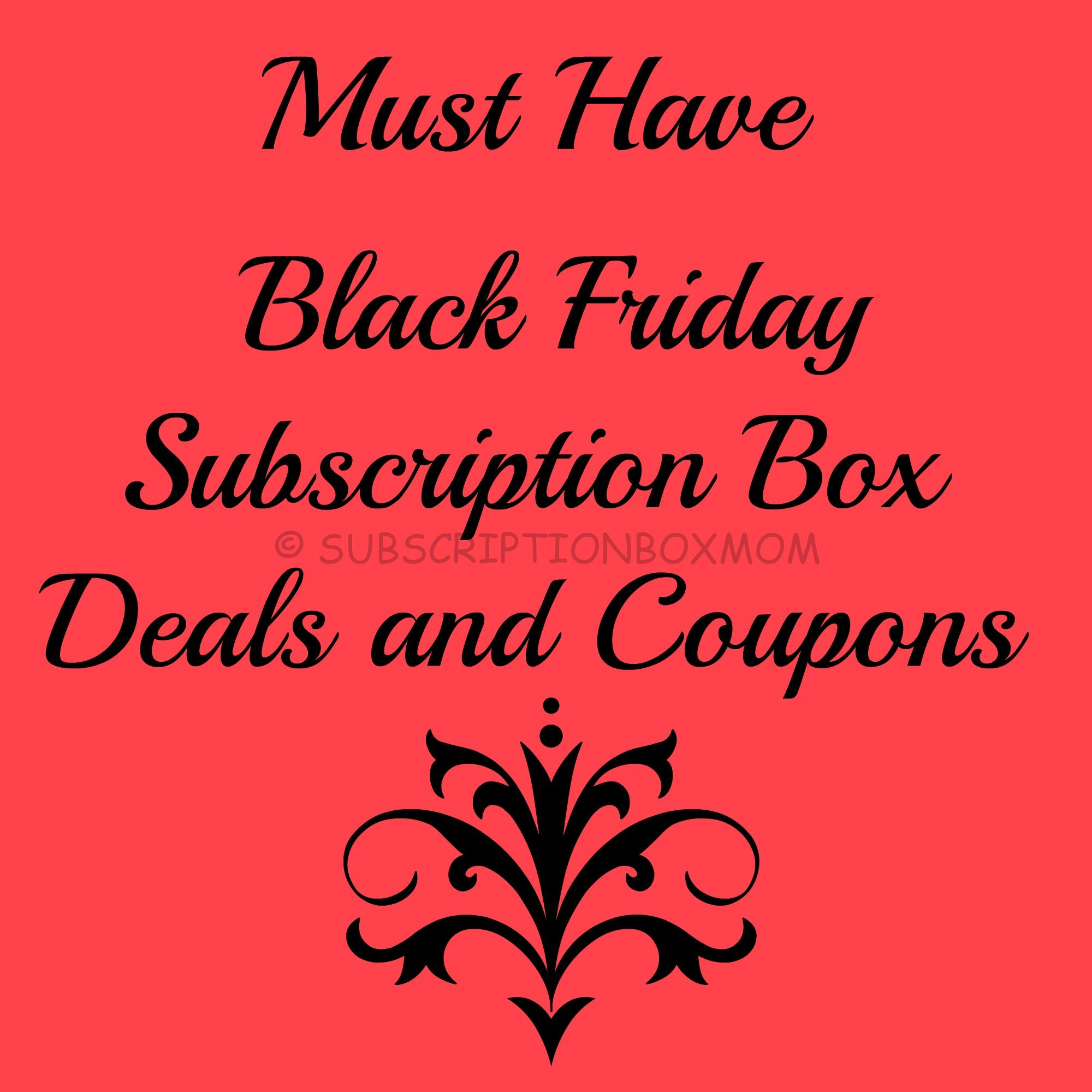Must Have Black Friday Subscription Box Deals
