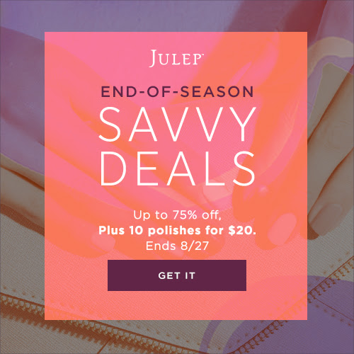 Julep End-Of-Season Savvy Deals