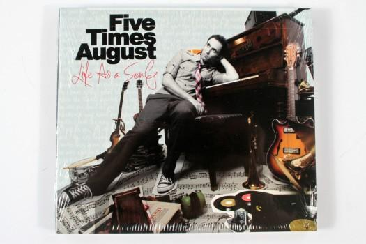 Five Times August Life as a Song