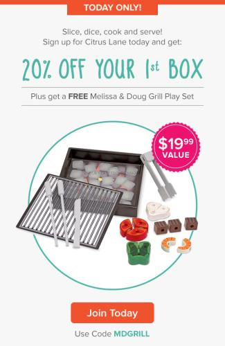 Citrus Lane One Day Deal - Free Play Grill + 20% off 1st Box