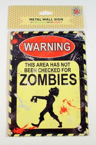 Zombies Metal Sign