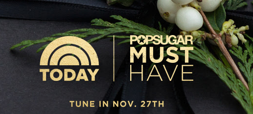 POPSUGAR Must Have/NBC Today Show Special Edition Box Coming Black Friday
