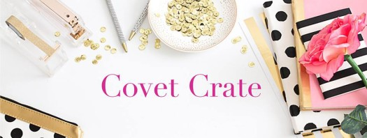 Covet Crate March 2016 Spoilers