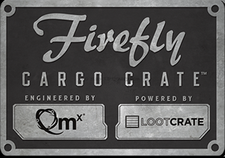 Loot Crate Firefly Cargo Crate Coming Soon