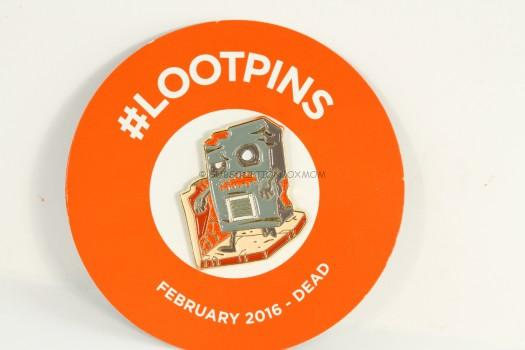 Exclusive February 2016 Loot Pin