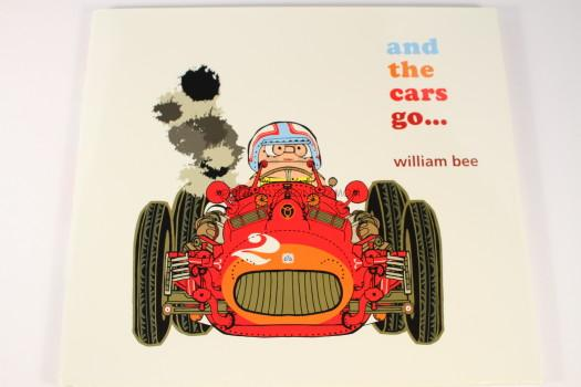 And the Cars Go.. by William Bee