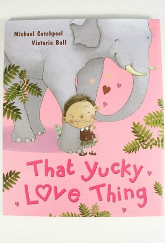 That Yucky Love Thing by Parragon Books