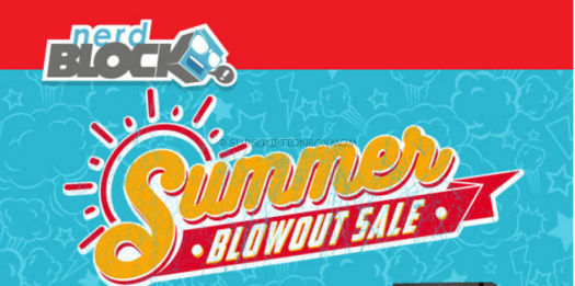 Nerd Block Summer Blowout Sale