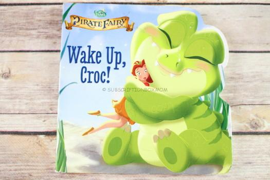 Disney Fairies: The Pirate Fairy: Wake Up, Croc! by Kirsten Mayer