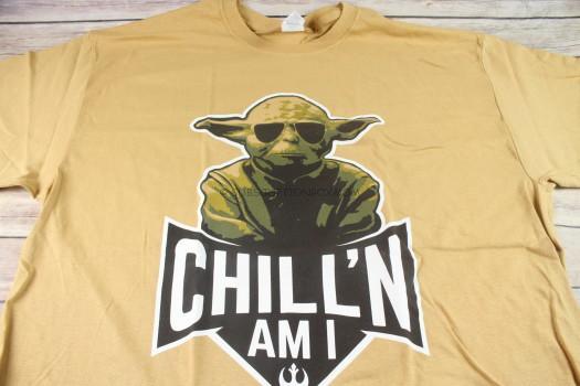 Chill'N Am I T-Shirt