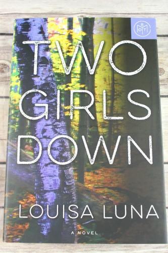 Two Girls Down by Louisa Luna - Judge Nina Sankovitch