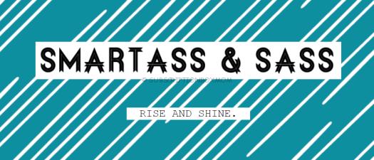 Smartass & Sass May 2018 Spoilers