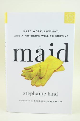 Maid by Stephanie Land