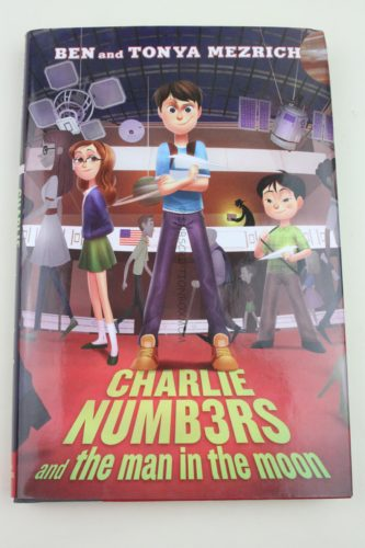 Charlie Numbers and the Man in the Moon (The Charlie Numbers Adventures) by Ben Mezrich