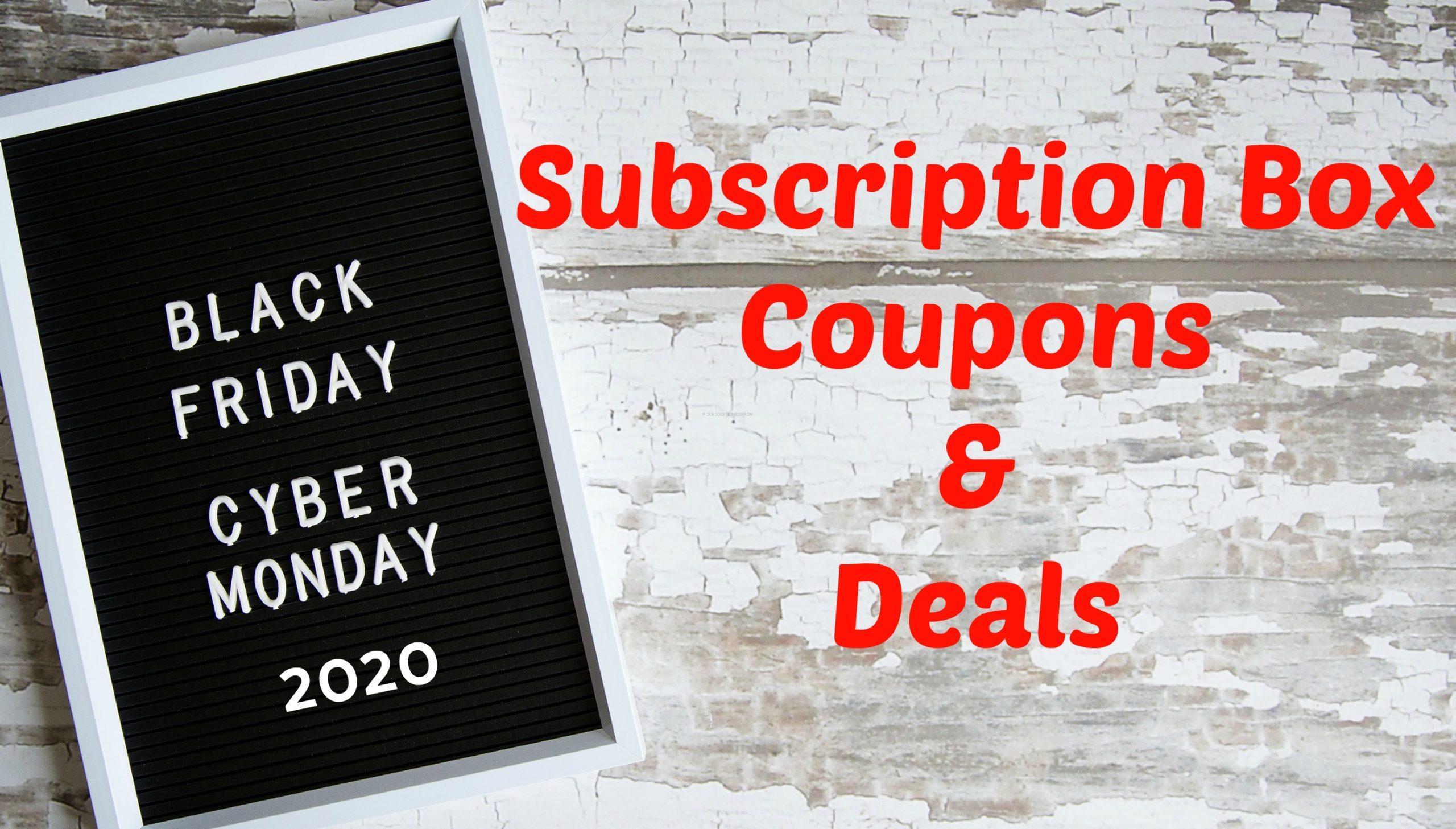 Black Friday 2020 Subscription Box Coupons